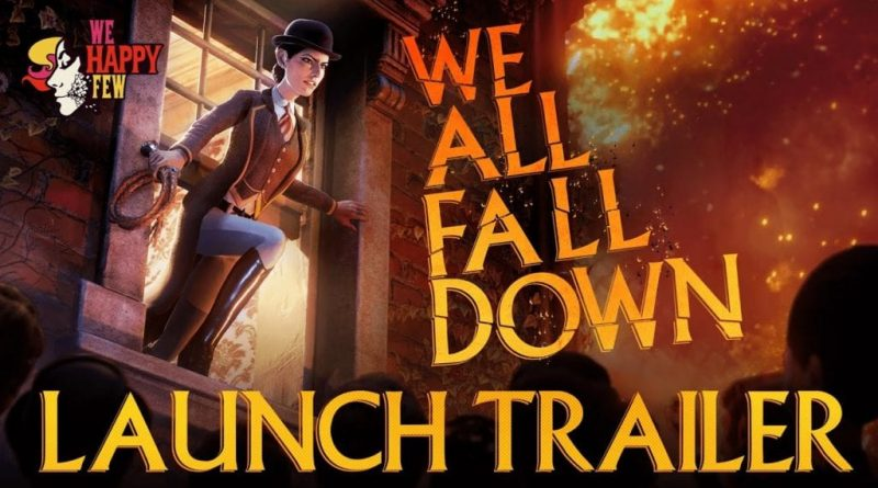 We Happy Few DLC 'We All Fall Down' launches November 19